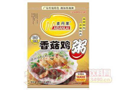 麦丹莱香菇鸡肉粥